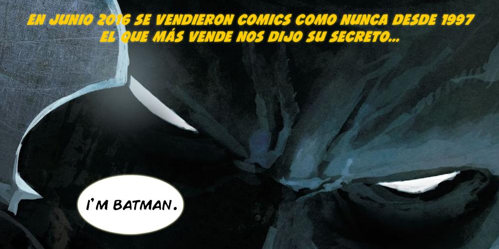 venta-de-comics-junio-2016-im-batman-rebirth-civil-war-ii-voz-abierta