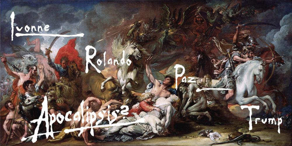 Trump, Ivonne, Rolando, Raúl Paz. Apocalipsis Ahora —Voz Abierta