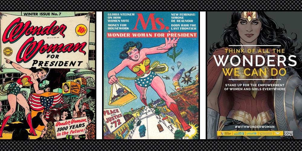 Wonder Woman (la Mujer Maravilla) es la primera superheroe intencionalmente progresiva.