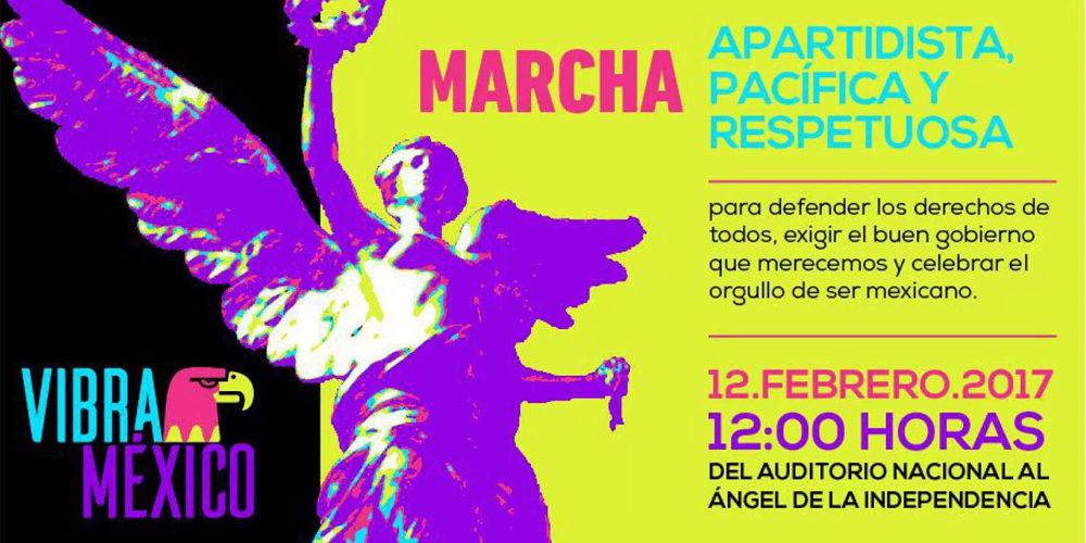 Convocatoria a Marcha Vibra México, 12 de febrero de 2017. Voz Abierta