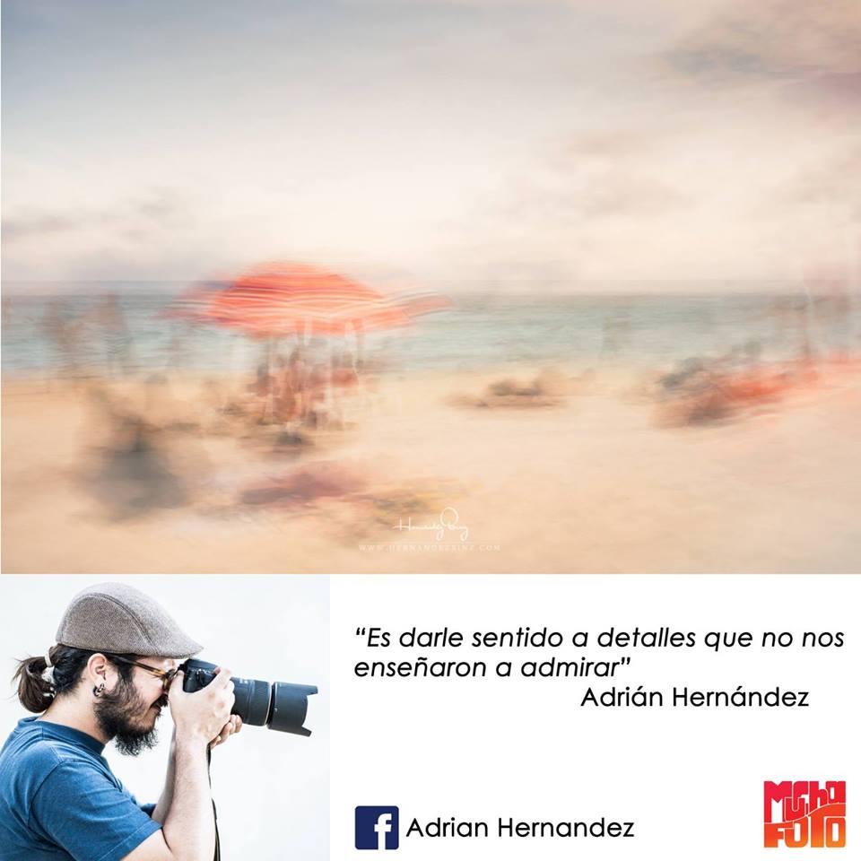 que es la fotografía Adrian Hernández